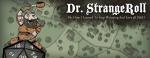 dr_strangeroll-websize